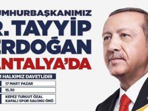 RECEP TAYYİP ERDOĞAN ANTALYA'YA GELİYOR