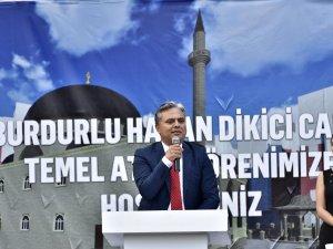 Burdurlu Hasan Dikici Cami'nin temeli törenle atıldı